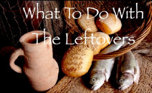 What To Do With The Leftovers