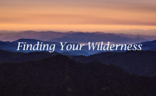 Finding Your Wilderness