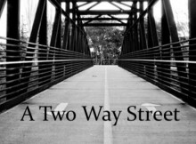 A Two Way Street