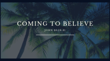 Coming To Believe