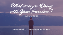 What Are You Doing with Your Freedom?