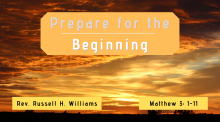 Prepare for the Beginning