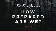 How Prepared Are We?