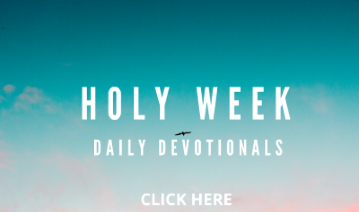 Holy Week Daily Devotionals