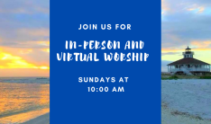 Join Us for In-Person and Virtual Worship